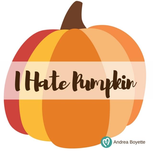 I Hate Pumpkin.jpg